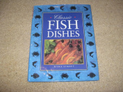 Classic Fish Dishes by Myra Street