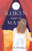 Reiken Naar de Maan / Reaching for the Moon (Dutch Edition) [DUT]