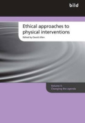 Ethical Approaches to Physical Interventions