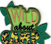 """WILD ABOUT CAMP"" - TRIP - VACATION - OUTDOORS CAMP - IRON ON EMBROIDERED PATCH"