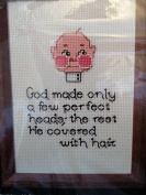 Paper Cross Stitching ... Perfect Heads ... God made only a few perfect heads; the rest He covered with hair ... 13cm x 18cm