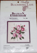 The Daisies - Blackberry Lane Brazilian Embroidery pattern #106