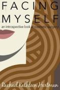 Facing Myself