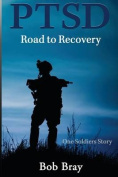 Ptsd Road to Recovery