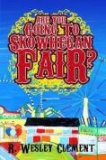 Are You Going to Skowhegan Fair