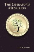 The Liberator's Medallion