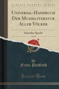Universal-Handbuch Der Musikliteratur Aller Volker, Vol. 28