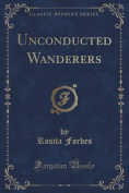 Unconducted Wanderers