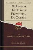 Ceremonial Du Concile Provincial de Quebec  [LAT]