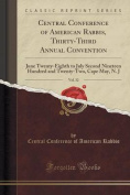 Central Conference of American Rabbis, Thirty-Third Annual Convention, Vol. 32