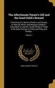 The Affectionate Parent's Gift and the Good Child's Reward