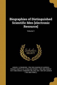 Biographies of Distinguished Scientific Men [Electronic Resource]; Volume 1