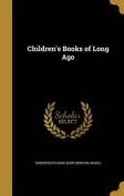 Children's Books of Long Ago