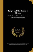 Egypt and the Books of Moses