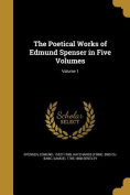 The Poetical Works of Edmund Spenser in Five Volumes; Volume 1