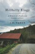 Hillbilly Elegy [Large Print]
