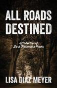 All Roads Destined