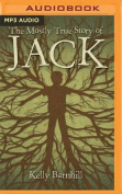 The Mostly True Story of Jack [Audio]