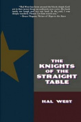 The Knights of the Straight Table