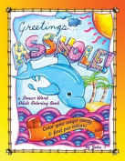 Greetings...Asshole! a Swear Word Adult Coloring Book