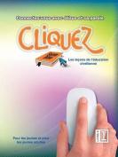 Cliquez, Livre #1 [FRE]