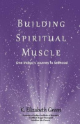 Building Spiritual Muscle