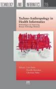 Techno-Anthropology in Health Informatics
