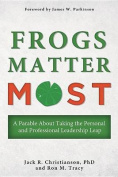 Frogs Matter Most