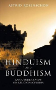 Hinduism and Buddhism, an Outsiders View on Religions of India.