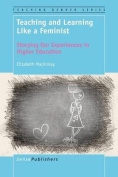 Teaching and Learning Like a Feminist
