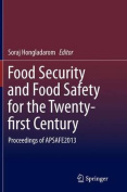 Food Security and Food Safety for the Twenty-First Century