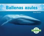 Ballenas Azules (Blue Whales ) (Especies Extraordinarias  [Spanish]