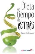 Dieta En Tiempo de Estres [Spanish]
