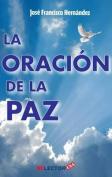 La Oracion de La Paz [Spanish]