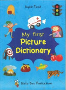 My First Picture Dictionary English-Tamil : Over 1000 Words
