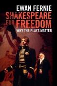 Shakespeare for Freedom