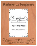 Mom Gift Mothers Daughters Love All Heart Natural Wood Engraved 4x6 Portrait Picture Frame Wood