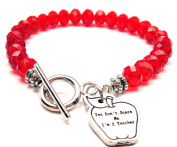 You Don't Scare Me I'm A Teacher Crystal Toggle Bracelet in Crimson Red