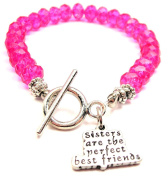 Sisters Are The Perfect Best Friends Crystal Toggle Bracelet in Hot Pink