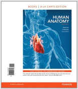 Human Anatomy, Books a la Carte Plus Masteringa&p with Pearson Etext -- Access Card Package [With Access Code]