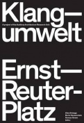 Klangumwelt Ernst-Reuter-Platz
