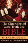 In the Beginning Genesis to Deuteronomy