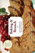 Baking & Brunch  : Gluten-Free Recipes for Success