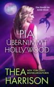 Pia Ubernimmt Hollywood [GER]