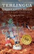 The Terlingua Chili Cookbook