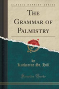 The Grammar of Palmistry