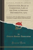 Constitution, Rules of Competition, Laws of the Game, as Amended December 6th, 1919