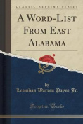 A Word-List from East Alabama