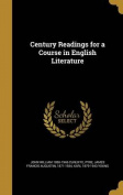 Century Readings for a Course in English Literature