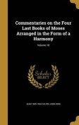 Commentaries on the Four Last Books of Moses Arranged in the Form of a Harmony; Volume 10